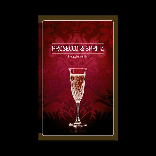 PROSECCO & SPRITZ