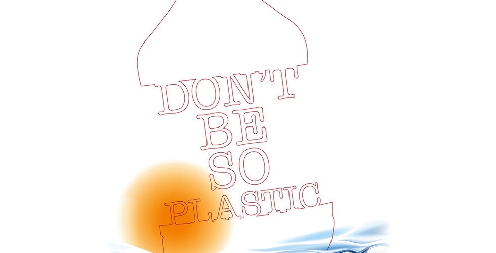Don't Be So Plastic