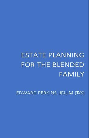 Estate Planning for the Blended Family C