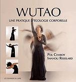 Wutao-Pratiquer-l-ecologie-corporelle.jpg