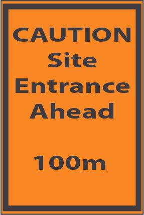 Caution Site Entrance 100