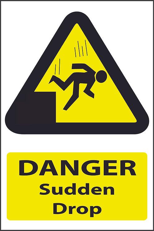Caution Sudden Drop