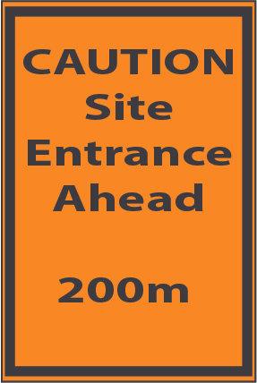 Caution Site Entrance 200