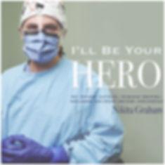 I'll Be Your Hero Cover Art.jpg