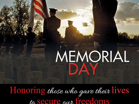 Wishing you a safe and healthy Memorial Weekend