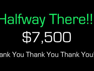 $7,500... We Can't THANK YOU Enough!!!!!