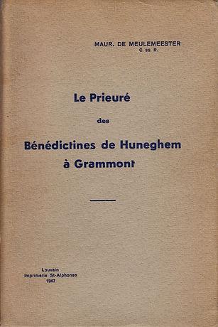 Le Prieuré des Bénédictines de Huneghem à Grammont