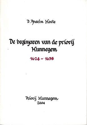 De beginjaren van de Priorij Hunnegem - 1624-1638