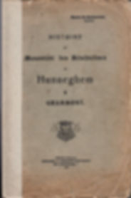 Histoire du Monastère des Bénédictines de Hunneghem à Grammont - 1912