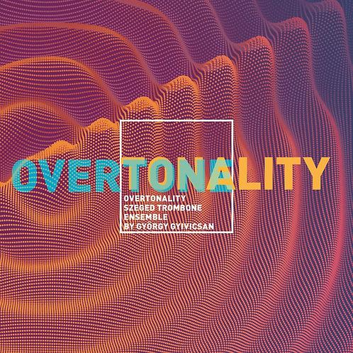 Szeged Trombone Ensemble - OVERTONALITY