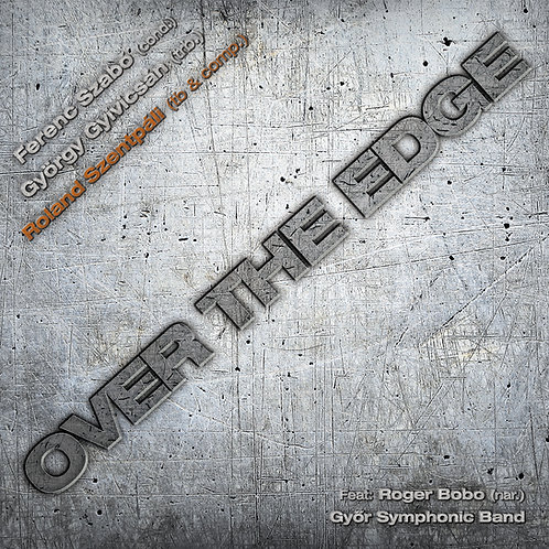 Szentpáli-Gyivicsán-Szabó - Over the Edge CD