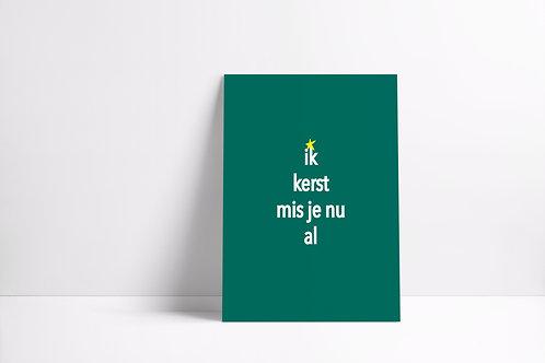 Postkaartje - ik kerst mis je