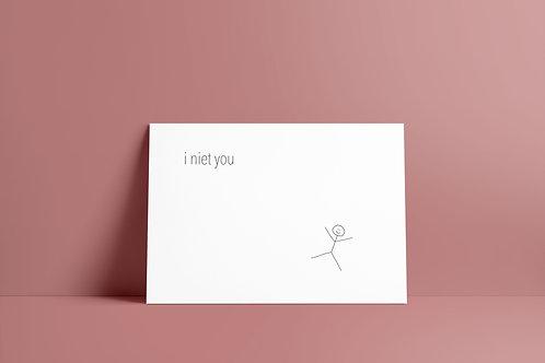 Postkaartje - i niet you