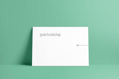 Postkaartje - grote boodschap
