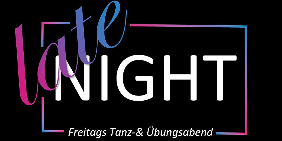 Late Night Tanz-und Übungsabend
