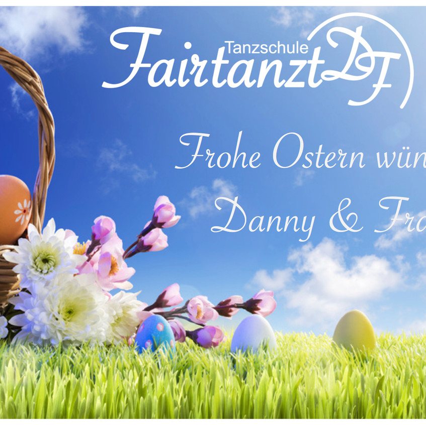 Fairtanzt Frohe Ostern