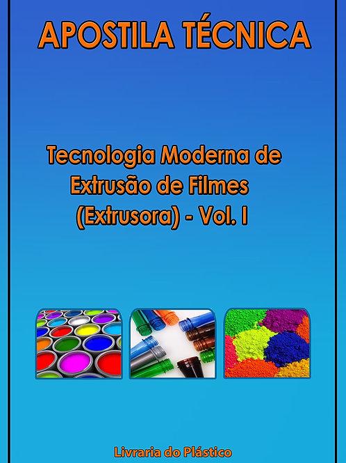 Tecnologia Moderna de Extrusão de Filmes - Vol I