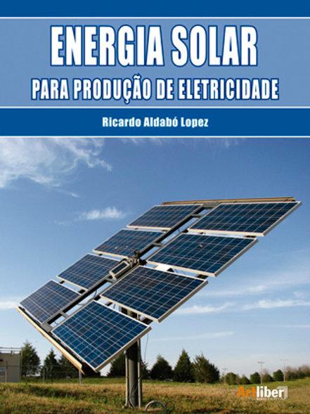 Energia Solar para Produção de Eletricidade