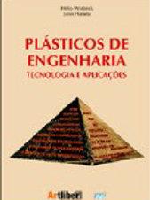 Plásticos de Engenharia: Tecnologias e Aplicações