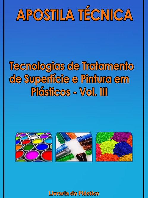 Tratamento e Pintura em Plásticos - Vol. III