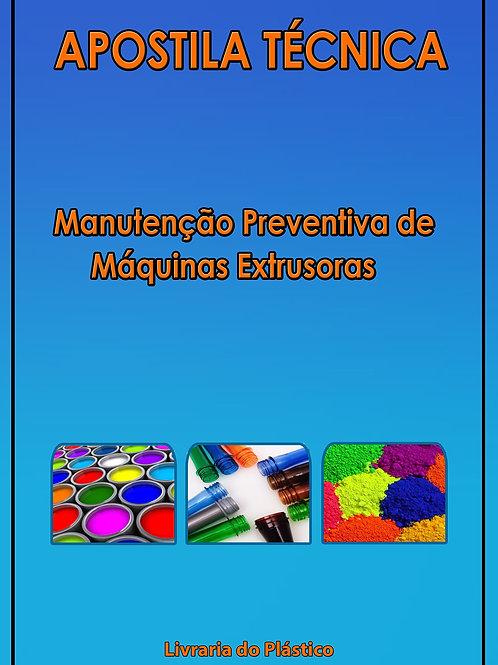Manutenção Preventiva de Máquinas Extrusoras