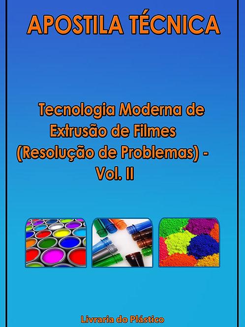 Tecnologia Moderna de Extrusão de Filmes - Vol II