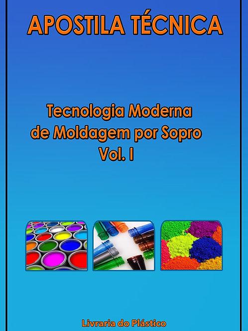 Tecnologia Moderna de Moldagem por Sopro - Vol. I