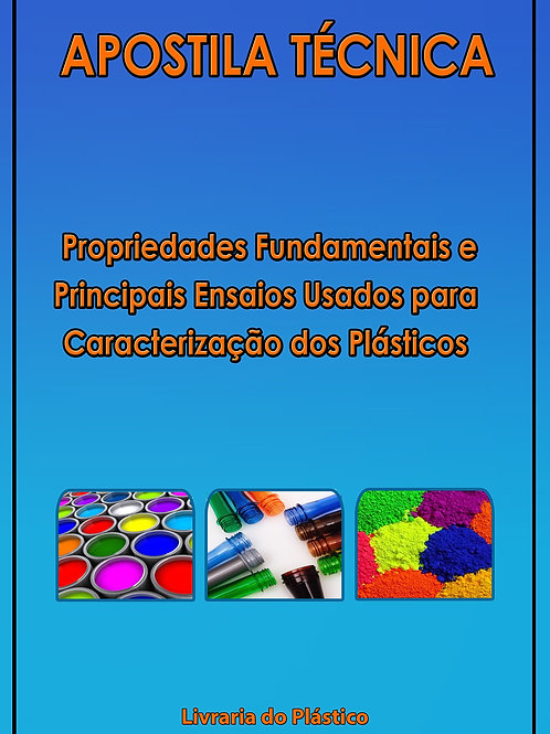 Propriedades Fundamentais e Principais Ensaios