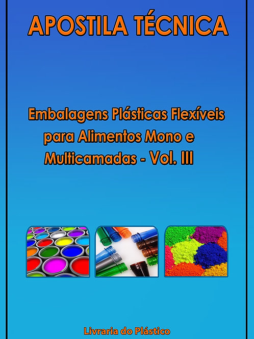 Embalagens Plásticas para Alimentos Vol. III