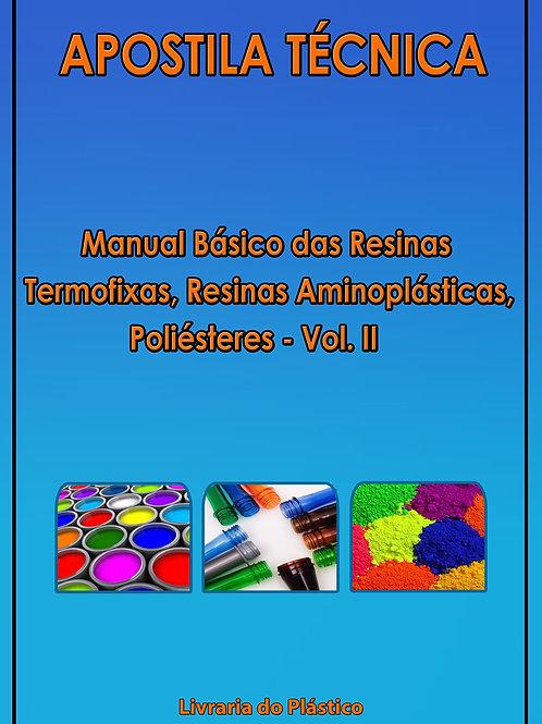 Termofixas, Aminoplásticas, Poliésteres - Vol. II