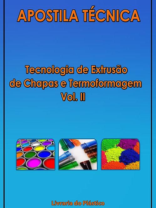 Extrusão de Chapas e Termoformagem - Vol. II
