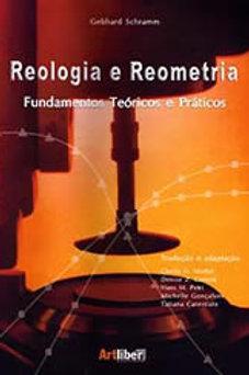 Reologia e Reometria: Teoria e Prática