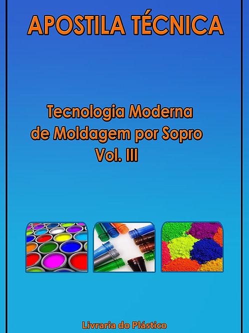 Tecnologia Moderna de Moldagem por Sopro- Vol. III