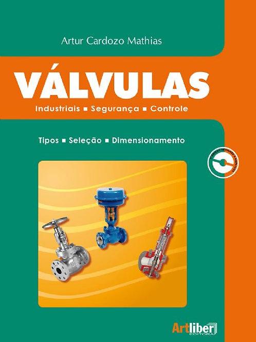 Válvulas: Industriais, Segurança e Controle