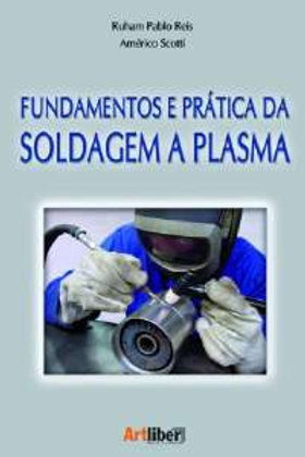 Fundamentos e Prática da Soldagem a Plasma