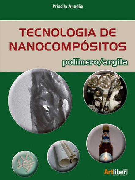 Tecnologia de Nanocompósitos: Polímero/ Argila