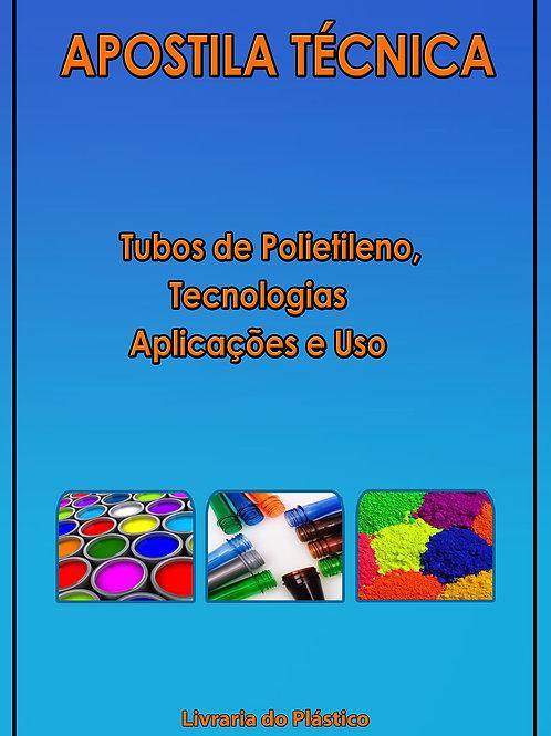 Tubos de Polietileno:Tecnologias, Aplicações e Uso