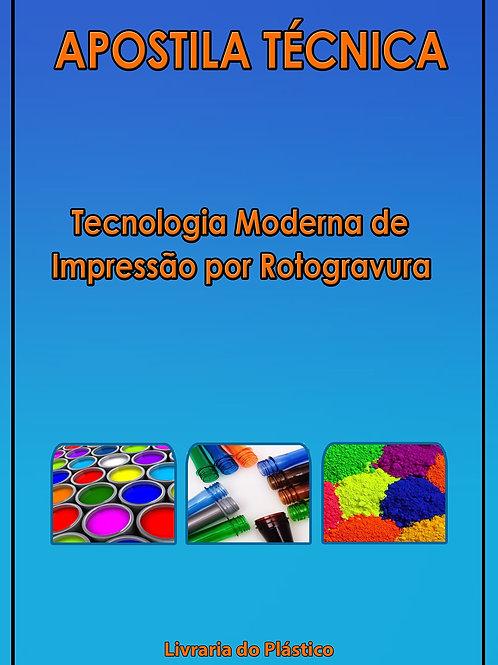 Tecnologia Moderna de Impressão por Rotogravura