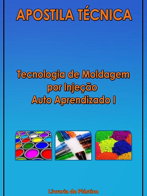 Tecnologia de Moldagem por Injeção - Vol. I