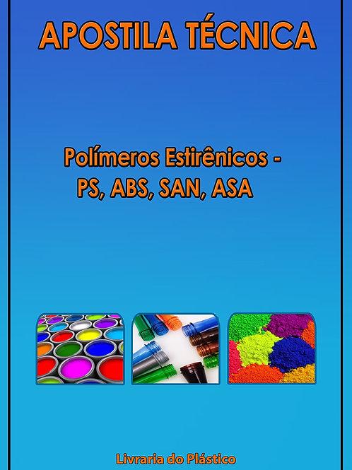 Polímeros Estirênicos PS - ABS - SAN - ASA