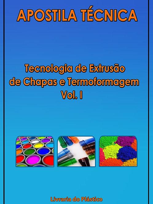 Extrusão de Chapas e Termoformagem - Vol. I