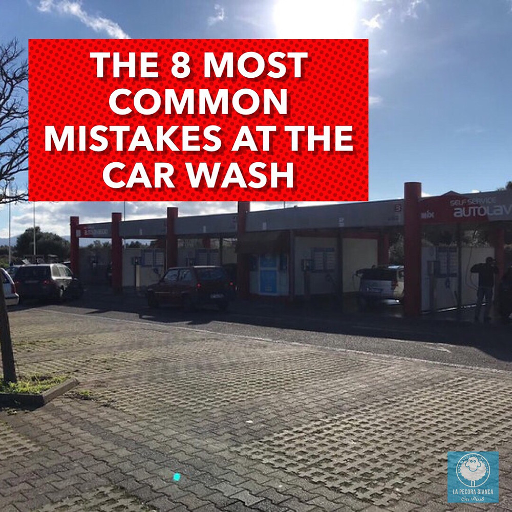 La-pecora-bianca-car-wash-autolavaggio-self-service-fai-da-te-iglesias-the-8-most-common-mistakes-at-the-self-serve-car-wash-gli-otto-errori-piu'-comuni-autolavaggio-self-service