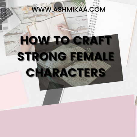 crafting strong female characters