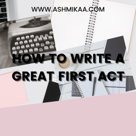How to write a great first act for your novel