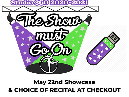 2021 Studio 360 Showcase & Recital(s) of Choice FLASH DRIVE