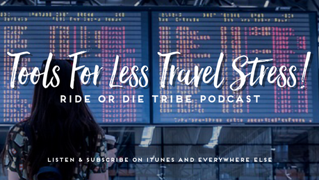 Tools For Less Travel Stress