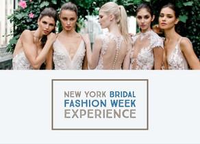 New York Bridal Fashion Week Experience