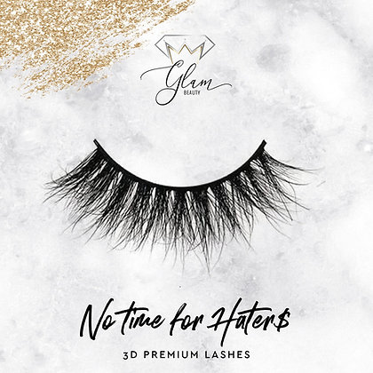 GLAM Lashes PREMIUM NO TIME FOR HATER$