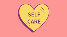 Self-Care 101: It's Not Selfish