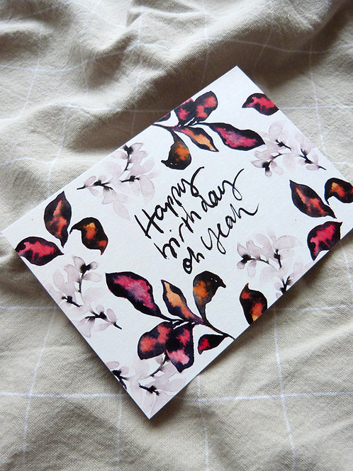 """Happy birthday Oh yeah"""